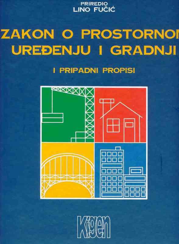 Pojašnjenje izmjena i dopuna Zakona o prostornom uređenju i gradnji i Zakona o postupanju s nezakonito izgrađenim zgradama